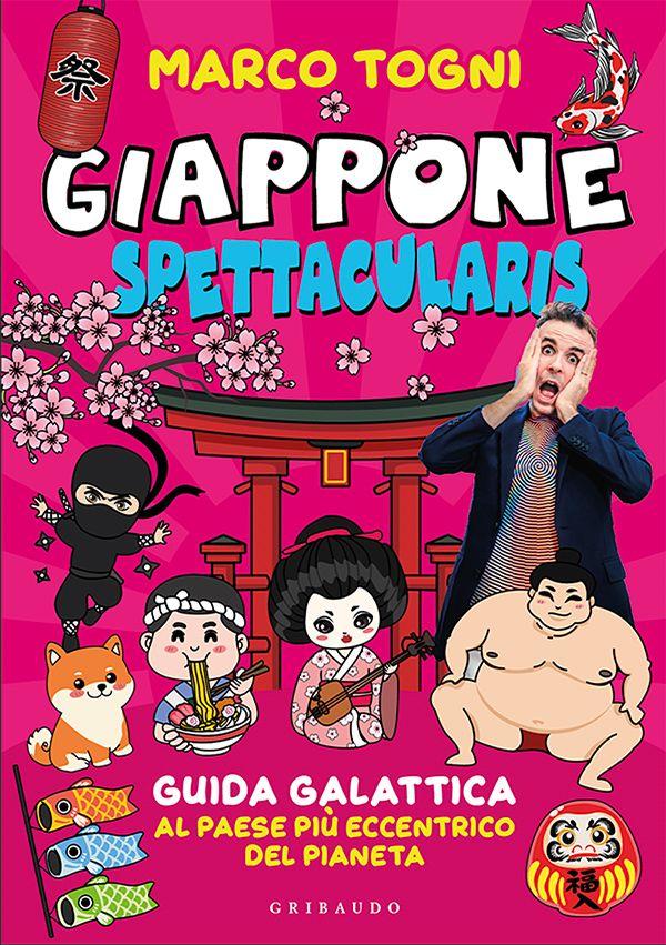 La copertina del libro Giappone Spettacularis